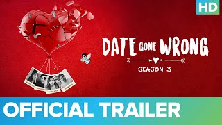 Date Gone Wrong Season 3 Eros Now Web Series Video HD