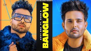 Banglow – Avvy Sra Ft Afsana Khan