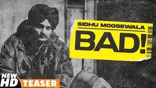 Bad – Sidhu Moose Wala