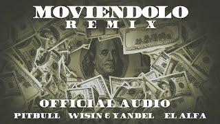 Moviendolo (Remix)  Pitbull – Wisin – Yandel – El Afla Video HD