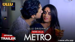 Wife In A Metro ULLU Web Series Video HD