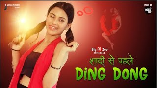 Shaadi se pahle DING DONG 2021 Big M Zoo Original Web Series