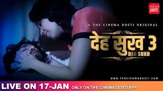 DEH SUKH 3 2021 Cinema Dosti Web Series
