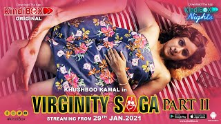 Virginity Saga - Part 2 2021 KindiBOX original Web Series
