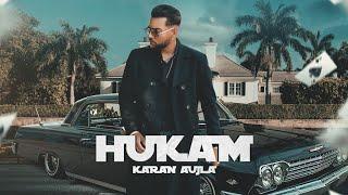 Hukam - Karan Aujla