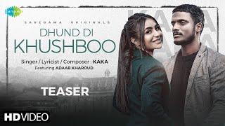 Dhund Di Khushboo - Kaka