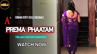 PREMA PHAATAM 2021 CINEMA DOSTI GOLD Web Series