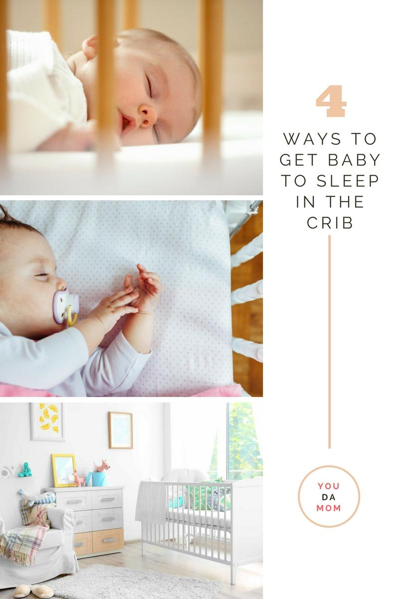 4 Ways to Get Baby to Sleep in the Crib