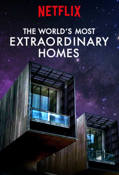 Design Shows: The World's Most Extraordinary Homes