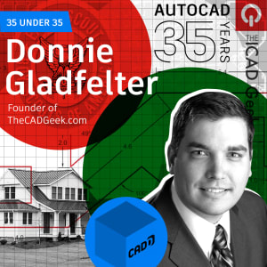 AutoCAD 35 Under 35 Young Designers: Donnie Gladfelter