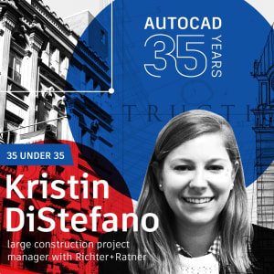 AutoCAD 35 Under 35: Kristin DiStefano