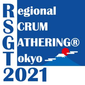 Regional Scrum Gathering Tokyo 2021