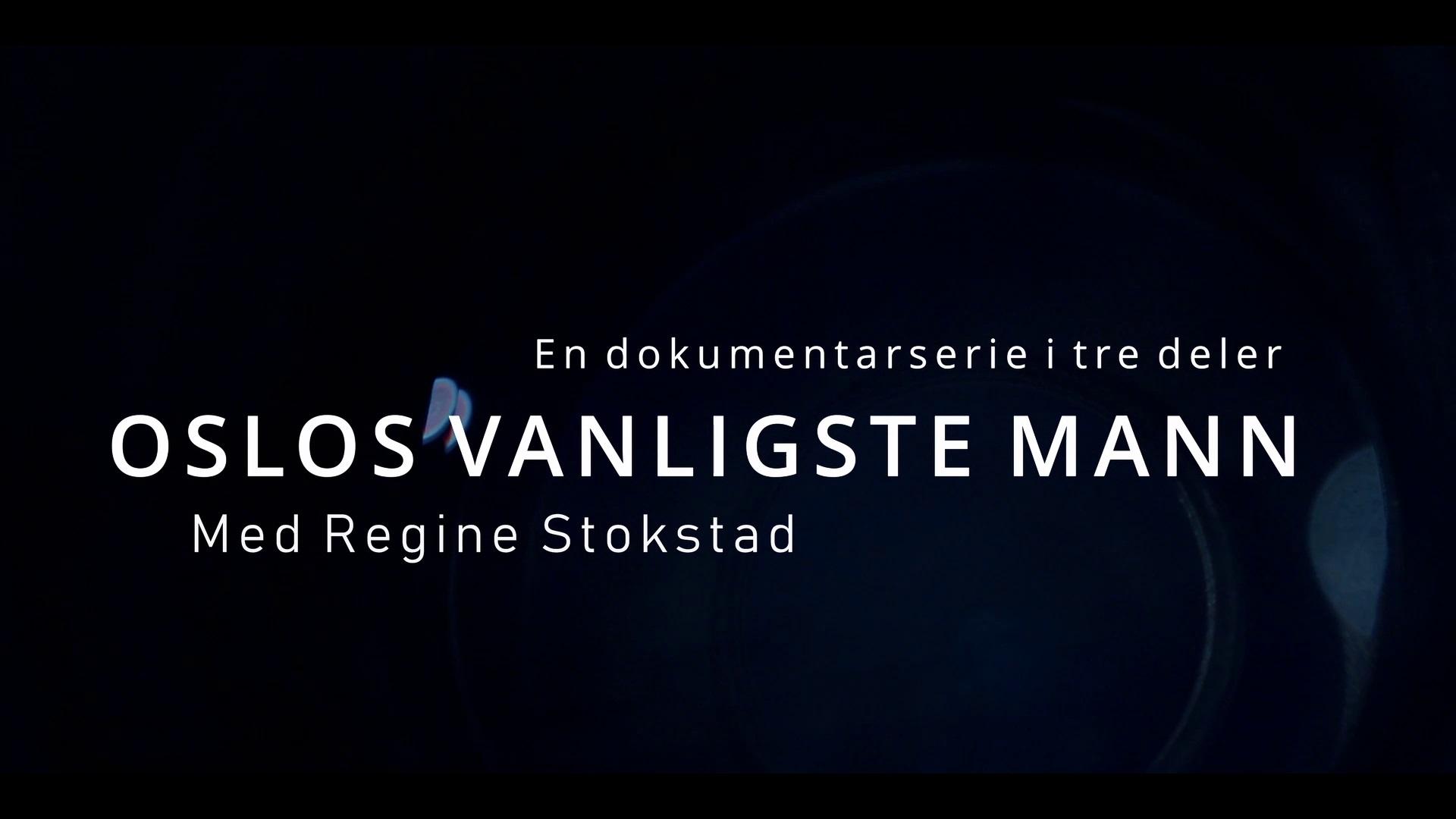 Westerdals institutt for film og medier - Oslos Vanligste Mann
