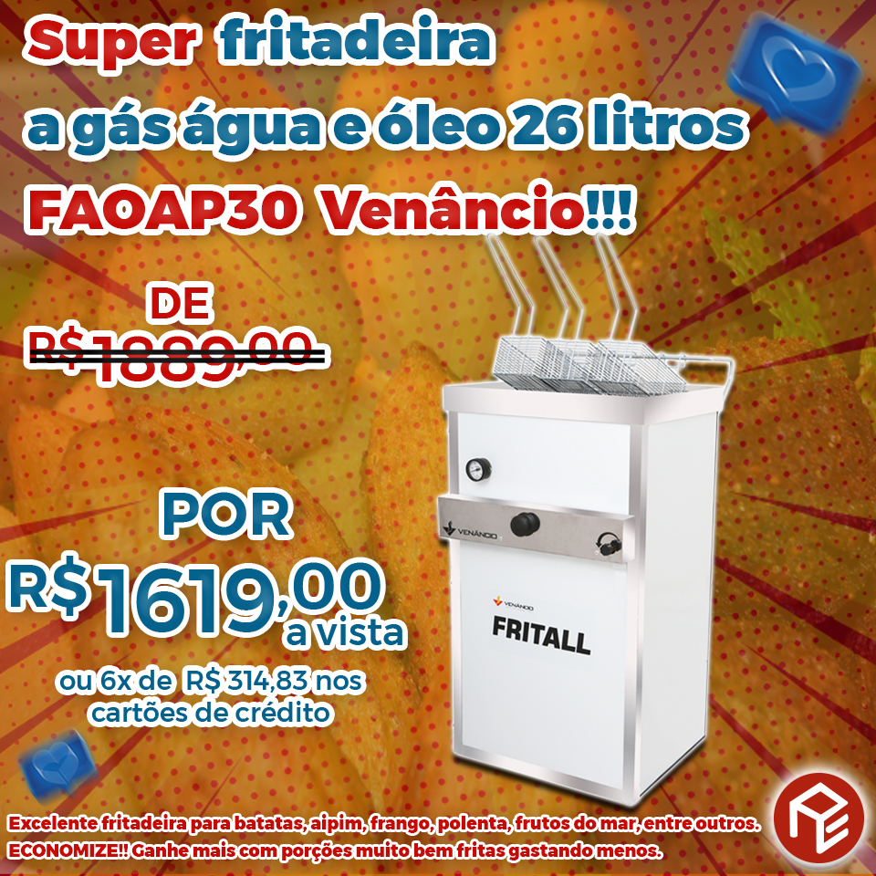 Fritadeira a gás água e óleo FAOAP30 Venâncio