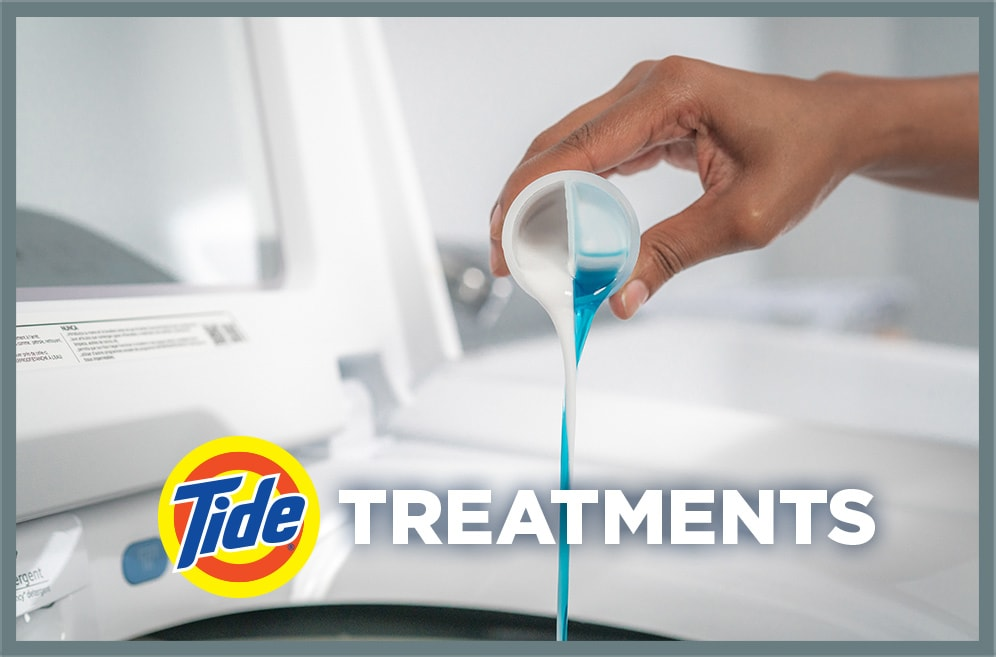 Learn about our new Laundry Treatments with Tide technology.