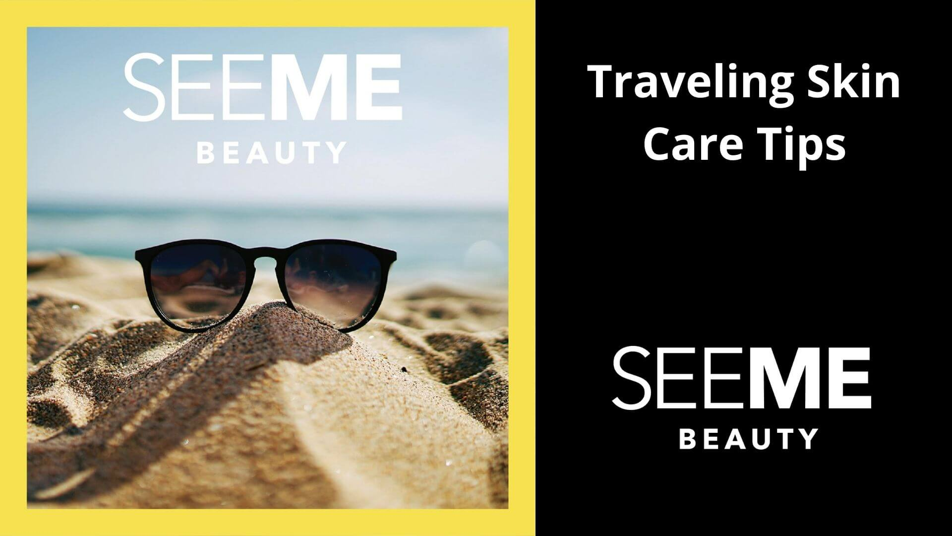 Traveling Skin Care Tips SeeMe Beauty Sunglasses on Mound of Sand