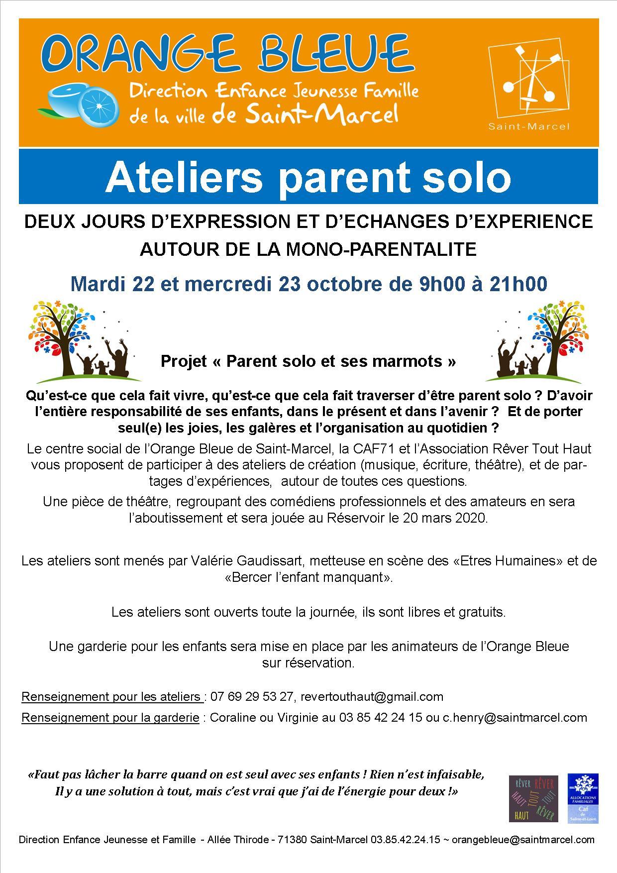 flyer Orange Bleue, Direction Enfance Jeunesse Famille de Saint Marcel, ateliers parent solo, 22 et 23 octobre, 2019, 9h à 21h