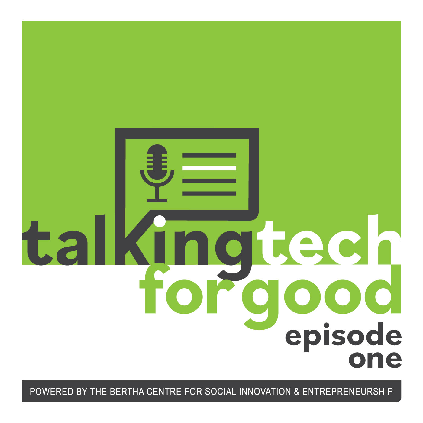 The Talking Tech for Good Podcast