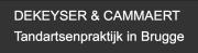 Tandartspraktijk Dekeyser & Cammaert