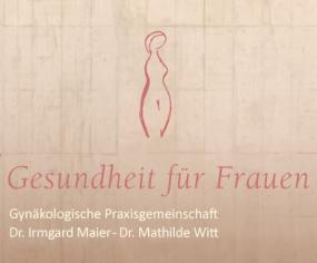 Gynäkologische Praxisgemeinschaft Dr. Maier & Dr. Witt