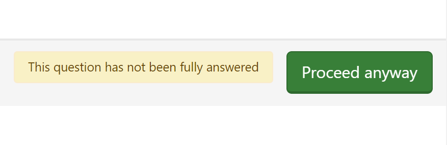 The prompt shown when the next button is pressed by accident.