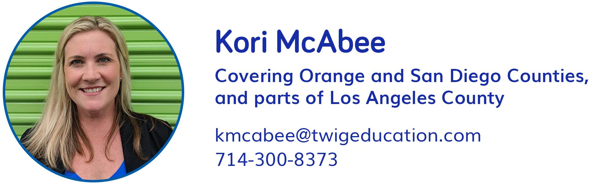 Kori McAbee, kmcabee@twigeducation.com, 714-300-8373
