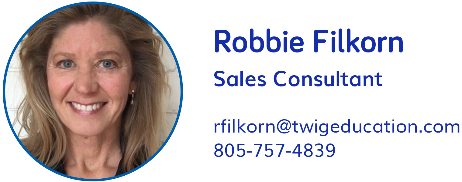 Robbie Filkorn, rfilkorn@twigeducation.com, 805-757-4839