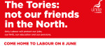 Unite poster attacking the Conservatives in the north of England