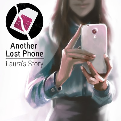 """Another Lost Phone: Laura""""s Story"""
