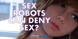 sex-robots-will-deny-sex-if-its-not-in-the-mood