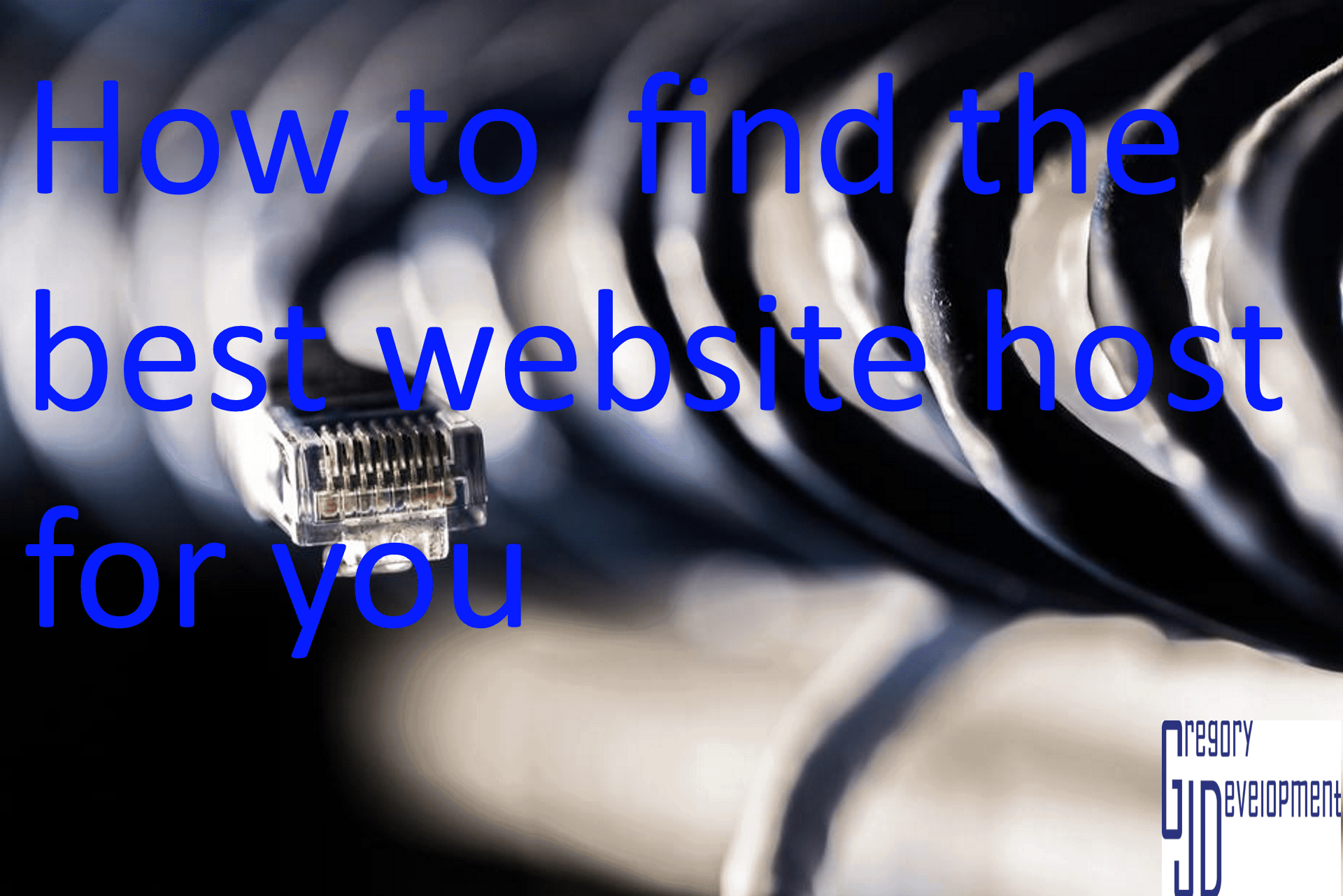 How to Find the Best Website Host For You
