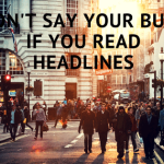 Don't Say You're Busy If You Read Headlines