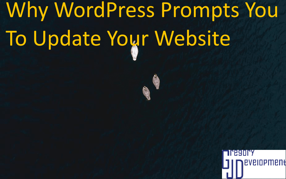 Why WordPress Prompts You To Update Your Website