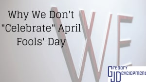 "Why We Don't ""Celebrate"" April Fools' Day"