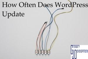 How Often Does WordPress Update