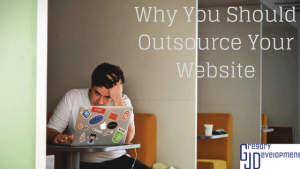 Why You Should Outsource Your Website