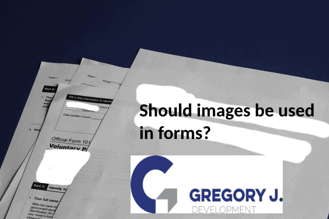 Should images be used in forms?