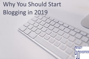 Why You Should Start Blogging in 2019