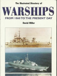 The Illustrated History of Warships