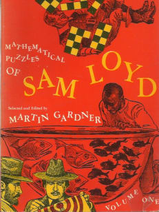 Mathematical Puzzles of Sam Loyd 1