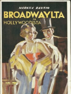 Broadwaylta ja Hollywoodista