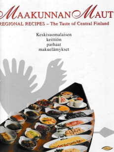 Maakunnan maut - Regional Recipes - The Taste of Central Finland