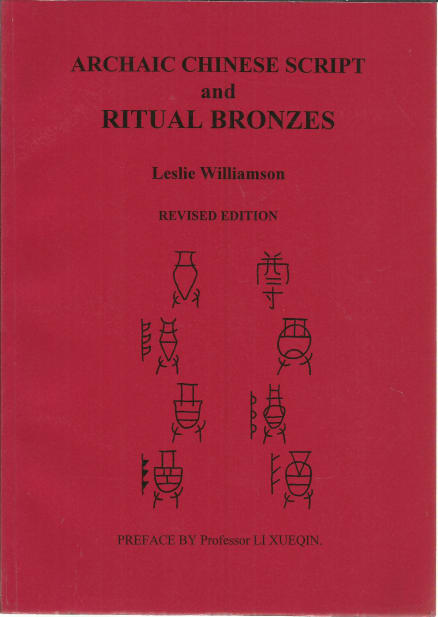 Archaic Chinese Script and Ritual Bronzes