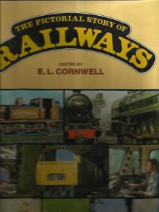 The Pictorial Story Of Railways