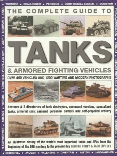 The Complete Guide to Tanks & Armoured Vehicles