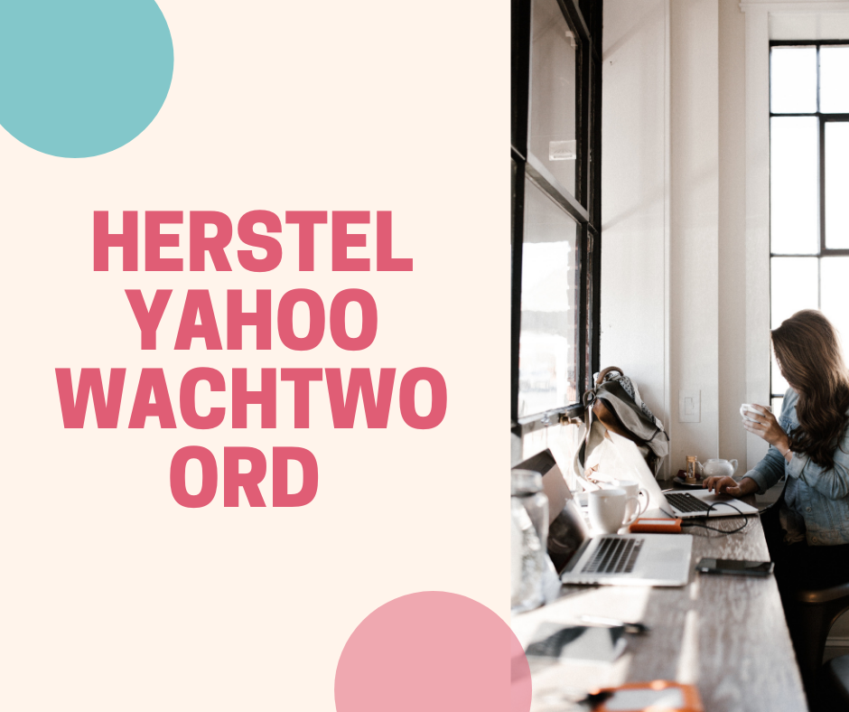 Herstel Yahoo Wachtwoord