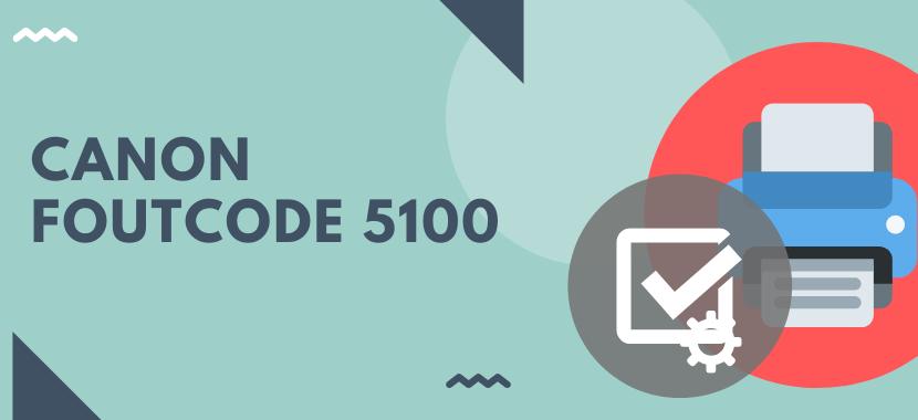 Foutcode 5100