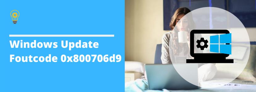 Windows Update Foutcode 0x800706d9