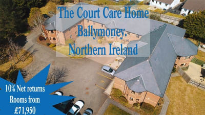 The Court Care Home 10% returns Guaranteed for 25 years