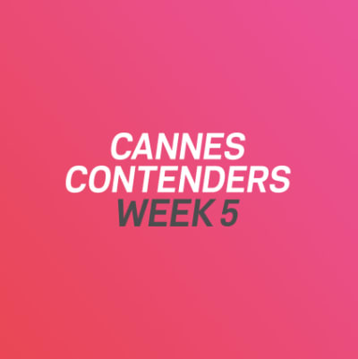 Cannes Contenders 2017: Week 5
